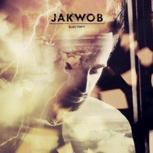 Electrify - Image: Electrify Jakwob