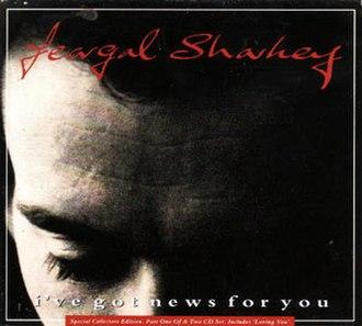 I've Got News for You (Feargal Sharkey song) - Image: Feargal Sharkey I've Got News For You Single