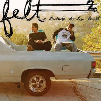 Felt (hip hop group) - Image: Felt, Vol. 2 A Tribute to Lisa Bonet (cover art)