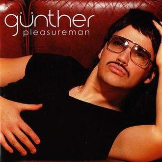 Pleasureman - Image: Günther Pleasureman
