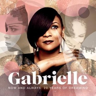 Now and Always: 20 Years of Dreaming - Image: Gabrielle album Now and Always 20 Years of Dreaming