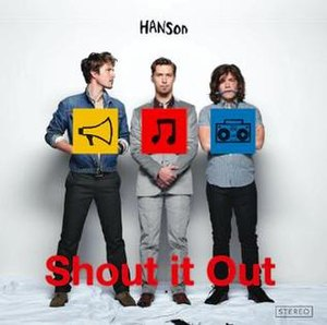 Shout It Out (Hanson album) - Image: Hanson shout it out