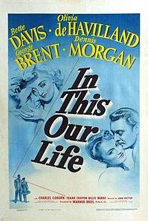 <i>In This Our Life</i> 1942 film by John Huston