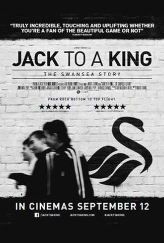 Jack to a King – The Swansea Story - Theatrical release poster