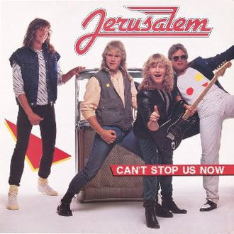 Vi Kan Inte Stoppas (Can't Stop Us Now) - Image: Jerusalem Can't Stop Us Now 1983
