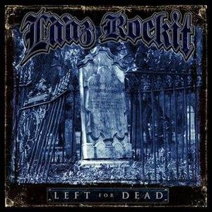 Left for Dead (Lȧȧz Rockit album) - Image: Lääz Rockit Left for Dead
