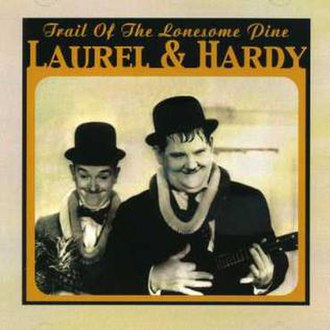 Laurel and Hardy music - The original cover of Trail Of The Lonesome Pine (1975)