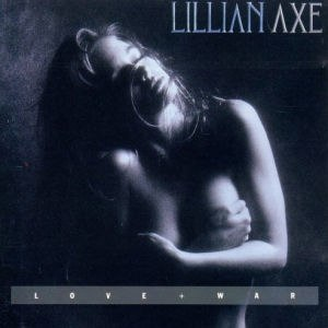 Love + War (Lillian Axe album) - Image: Lillian axe love b& war