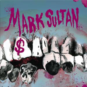 $ (Mark Sultan album) - Image: Mark Sultan$