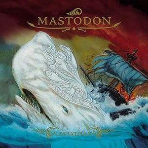 Leviathan (album) - Image: Mastodonleviathan