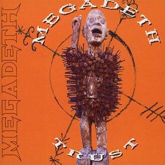 Trust (Megadeth song) - Image: Megadeth – Trust