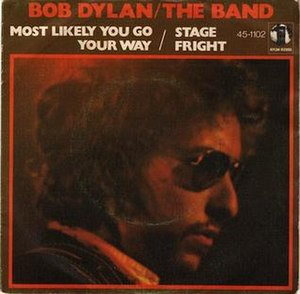 Stage Fright (The Band song) - Image: Most Likely You'll Go Your Way Stage Fright cover