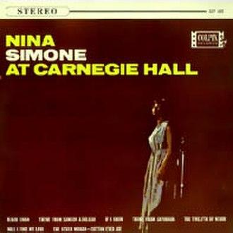 Nina Simone at Carnegie Hall - Image: Ninasimoneatcarnegie hall