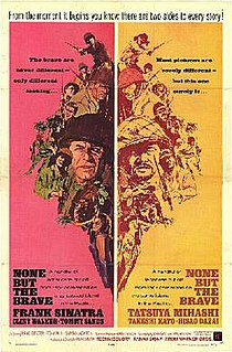 <i>None but the Brave</i> 1965 film by Frank Sinatra