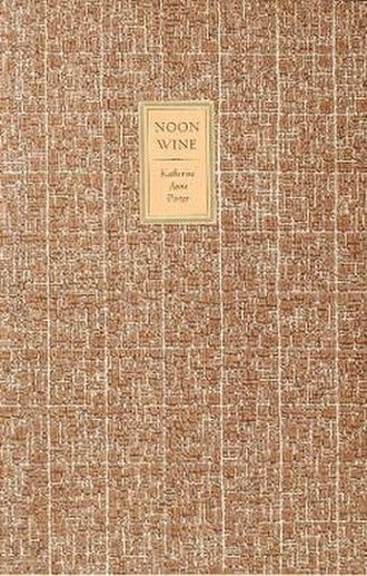 Noon Wine - First edition