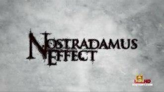 Nostradamus Effect - Image: Nostradamus Effect title card