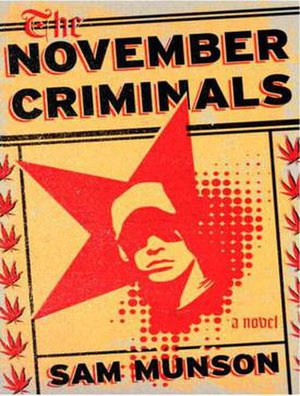 The November Criminals - First edition