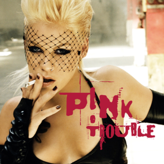 Trouble (Pink song) - Image: P!nk Trouble single art