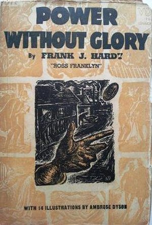 Power Without Glory - First edition