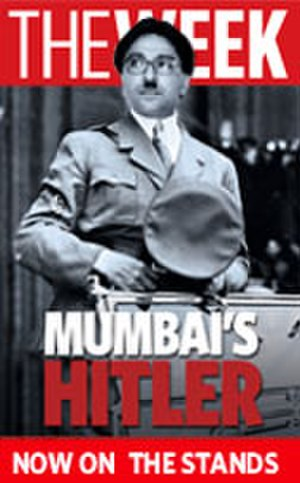 2008 attacks on Uttar Pradeshi and Bihari migrants in Maharashtra - The cover page of the magazine The Week, depicting Raj Thackeray as Adolf Hitler