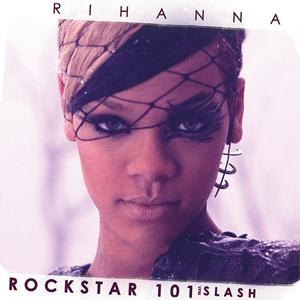 Rockstar 101 - Image: Rihanna Rockstar 101
