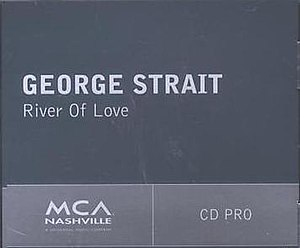 River of Love - Image: River of Love George Strait