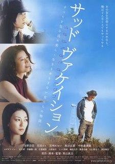 <i>Sad Vacation</i> 2007 film by Shinji Aoyama