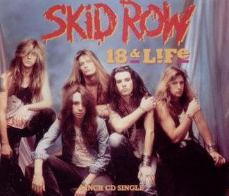 18 and Life - Image: Skid Row 18 and Life