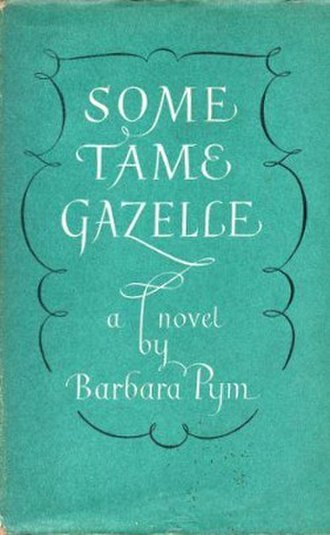 Some Tame Gazelle - First edition