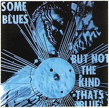 Some Blues But Not the Kind That's Blue.jpg