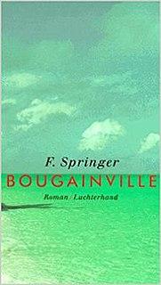 <i>Bougainville</i> (novel) novel by F. Springer