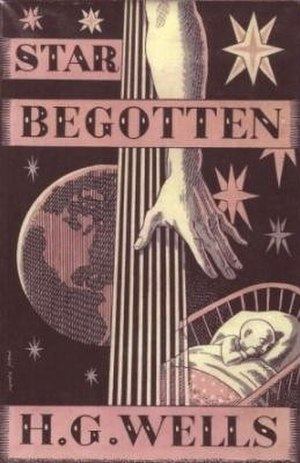 Star Begotten - First edition (publ. Chatto & Windus) Cover art by Harold Jones