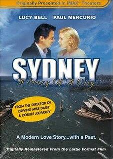 <i>Sydney – A Story of a City</i> 1999 film by Bruce Beresford
