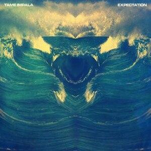Expectation (song) - Image: Tame Impala Expectation single art