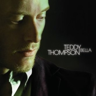 Bella (album) - Image: Teddy Thompson, Bella album cover