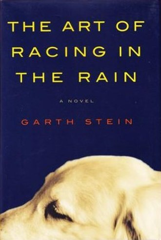 The Art of Racing in the Rain - First edition
