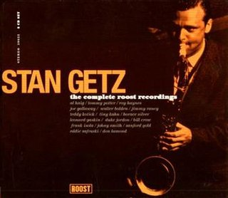 <i>The Complete Roost Recordings</i> 1997 compilation album by Stan Getz