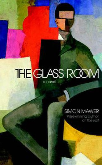 The Glass Room - Image: The Glass Room (Mawer novel)