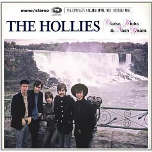 Clarke, Hicks & Nash Years: The Complete Hollies April 1963 – October 1968 - Image: The Hollies The Clarke Hicks Nash Year