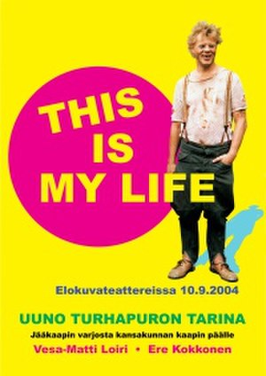 Uuno Turhapuro – This Is My Life - Promotional poster