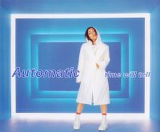 Automatic (Utada Hikaru song) - Image: Utada Hikaru Automatic time will tell