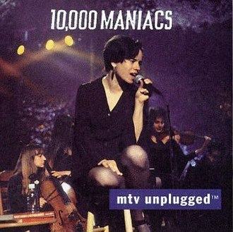 MTV Unplugged (10,000 Maniacs album) - Image: 10,000 Maniacs MTV Unplugged