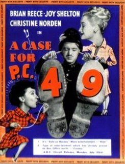 <i>A Case for PC 49</i> 1951 film by Francis Searle