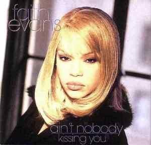 Ain't Nobody (Faith Evans song) - Image: Ain't Nobody