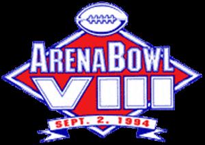 ArenaBowl VIII - Image: Arena Bowl VIII