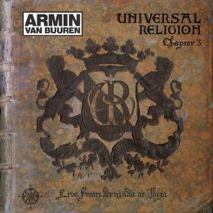 Universal Religion Chapter 3 - Image: Armin van Buuren Universal Religion Chapter 3