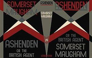Ashenden: Or the British Agent - First UK edition (Heinemann)