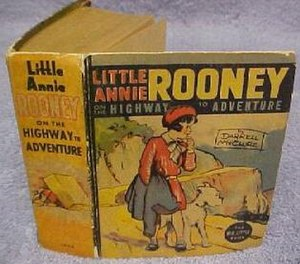 Big Little Book series - Darrell McClure's Little Annie Rooney on the Highway to Adventure (Whitman, 1935)
