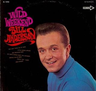 <i>Wild Weekend</i> (album) 1968 studio album by Bill Anderson