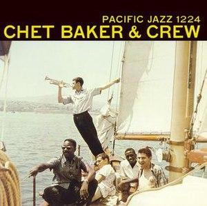 Chet Baker & Crew - Image: Chet Baker & Crew